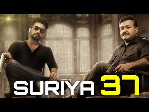 BREAKING: Suriya 37 Massive Update | Suriya, Sayyesha | Mohanlal | KV Anand | NGK | Cinema News