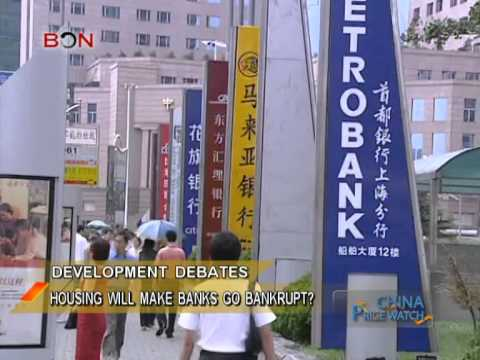 Housing will make banks go bankrupt? - China Price Watch - May 01, 2014 - BONTV China