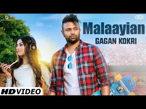 Malaayian | GAGAN KOKRI Feat. Kuwar Virk | Latest Punjabi Songs 2016