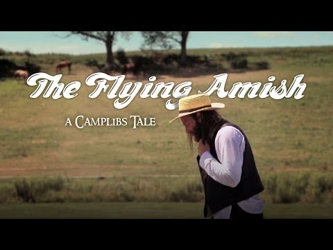 The Flying Amish - CampLibs - Legends