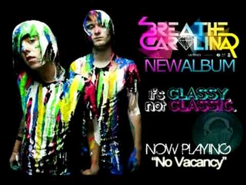 Breathe Carolina - No Vacancy