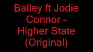 Jodie Connor Video - Bailey ft Jodie Connor - Higher State(Original)
