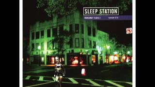 Watch Sleep Station With You Now video