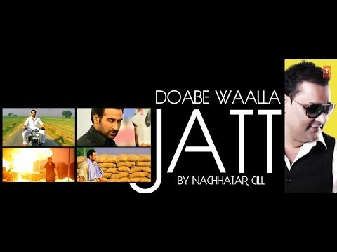 Doabe Walla Jatt Nachhatar Gill Full Video Song | Sajda - Tere Pyar Da | New Punjabi Songs 2014 video