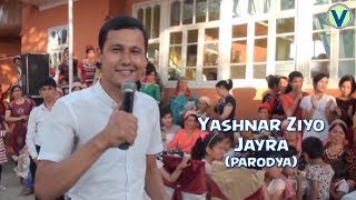 Yashnar Ziyo - Jayra | Яшнар Зиё - Жайра (parodiya)