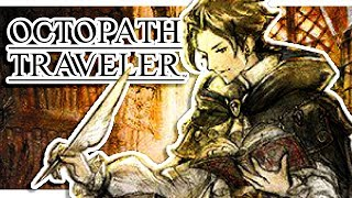 【 Octopath Traveler NEW DEMO! 】Cyrus path | June 14th Demo of Octopath Traveler