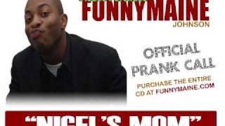 Jermaine FunnyMaine Johnson Prank Call - Nigel