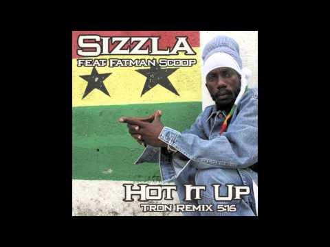 Sizzla - Hot It Up feat. Fatman Scoop (Tron Remix)