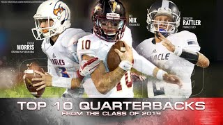 Top 10 Quarterbacks in the 2019 Class