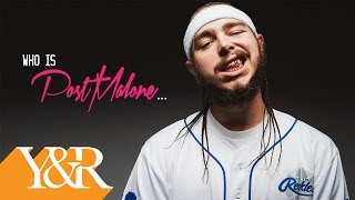 Who is Post Malone?