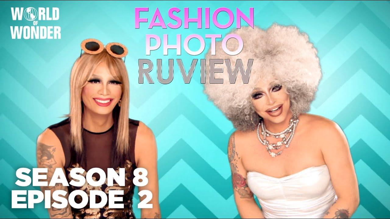 Season 8 Ep 2: RuPaul's Drag Race Fashion Photo RuView with Raja and Raven