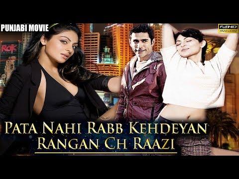 Pata Nahi Rabb Kehdeyan Rangan Ch Raazi - Neeru Bajwa, Tarun Khanna & Gurpreet Ghuggi -Full HD Movie thumbnail
