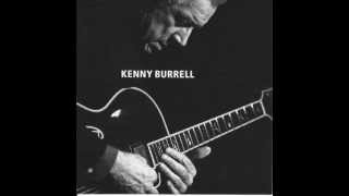Kenny Burrell  - So Little Time