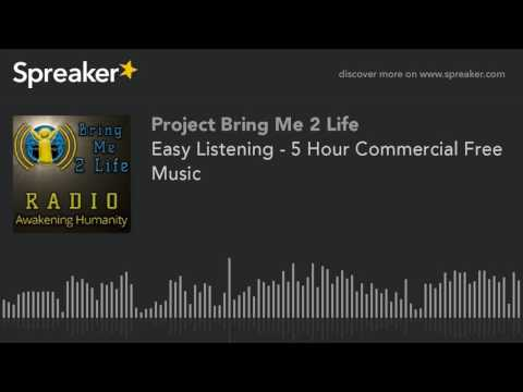 Easy Listening - 5 Hour Commercial Free Music