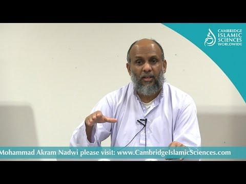 Al-Muhaddithat | The Female Scholars of Islam | Dr Mohammad Akram Nadwi | Cambridge Islamic College