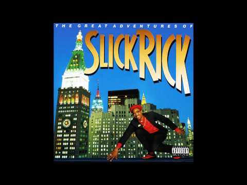 Slick Rick-Hey Young World (Explicit)