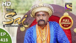 Mere Sai - Ep 418 - Full Episode - 1st May, 2019