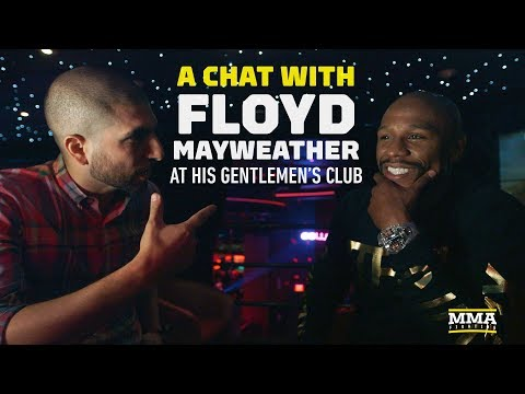 A Chat With Floyd Mayweather at His Gentleman's Club - MMA Fighting