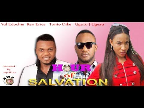 Hour of Salvation      -  Nigeria Nollywood Movie