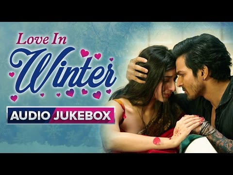 Love In Winter | Romantic Songs | Audio Jukebox