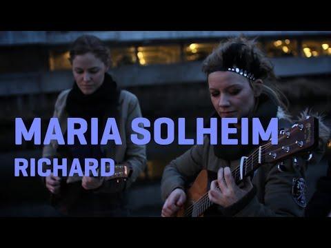 Maria Solheim - Richard