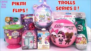 Pikmi Flips POPS LOL Party Pack Moj Blind Bags Surprise Toys Unboxing Doorables Trolls 8 Eggs