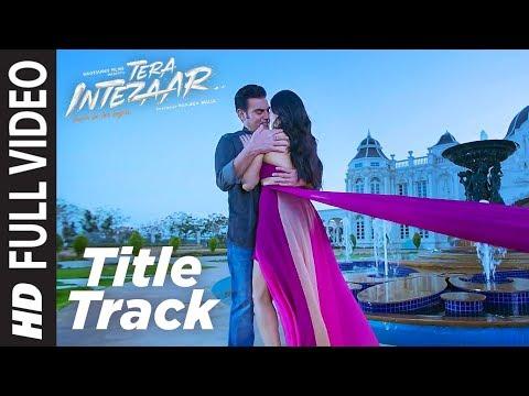 Intezaar Title Full Video Song | Tera Intezaar | Arbaaz Khan Sunny Leone | Shreya Ghoshal |T-Series thumbnail