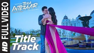 Intezaar Title Full Video Song | Tera Intezaar | Arbaaz Khan Sunny Leone | Shreya Ghoshal |T-Series
