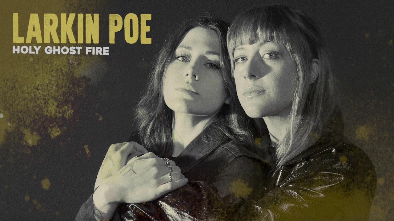 "Larkin Poe - ""Holy Ghost Fire""の試聴音源を公開 新譜アルバム「Self Made Man」2020年5月1日発売予定 thm Music info Clip"