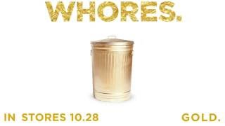 WHORES. - Gold (Teaser)