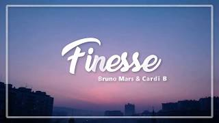 Finesse - Bruno Mars ft. Cardi B (Lyrics)