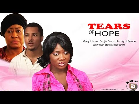 TEARS OF HOPE  -   Nigeria Nollywood movie