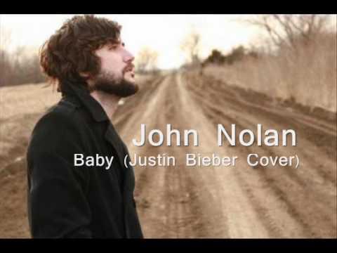 John Nolan - Baby (Justin Bieber Cover) + Lyrics + Download