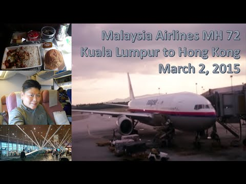 Malaysia Airlines MH72 Kuala Lumpur to Hong Kong Boeing 777-200