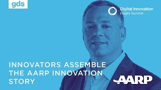 Innovators Assemble the AARP innovation story | Andy Miller, AAPR