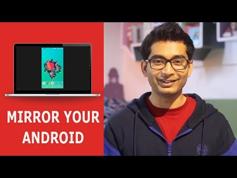 A Simple Way to Mirror Your Android Screen On Computer