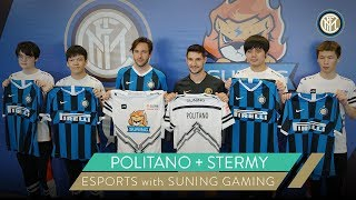 POLITANO + STERMY | ESPORTS with SUNING GAMING 🎮⚫🔵
