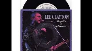 Watch Lee Clayton Tequila Is Addictive video