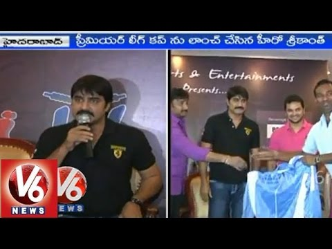 Actor Srikanth launched 'Corporate Premier League' Cup in Hyderabad
