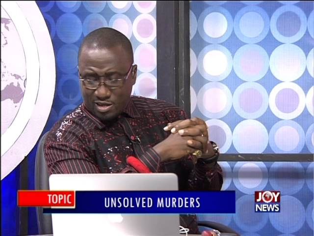 Unsolved Murders - PM Express on Joy News (9-2-16)