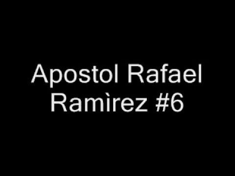 Apostol Rafael Ramìrez #6