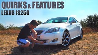Lexus IS250/IS350: Interesting Quirks and Features