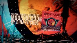 BINARY CODE - Moonsblood (Lyric Video)