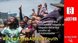 Ethiopia: #Free_Addis_Abeba_youths || Reyot - 10/15/18