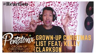 Grown Up Christmas List Feat Kelly Clarkson Pentatonix Christmas Is Here Album Reaction