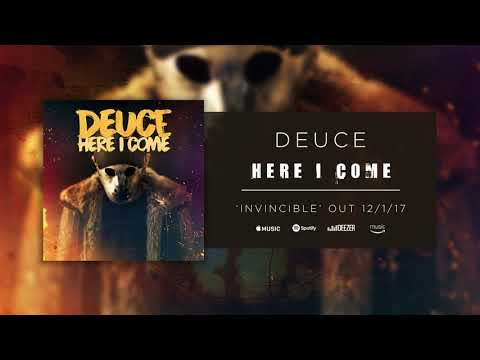 Deuce - Here I Come (Official Audio)