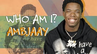 "Meet Ambjaay, Rapper Behind Hit Song ""Uno"" - Who Am I?"
