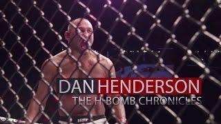 UFC 204: Dan Henderson - H-Bomb Chronicles