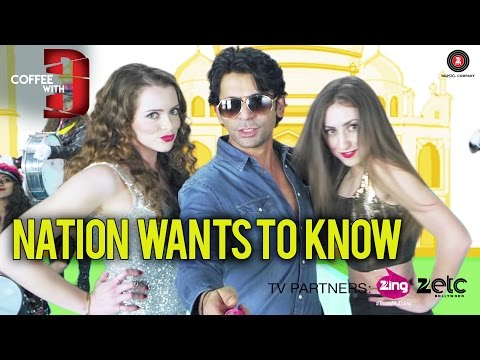 Nation Wants To Know Video Song - Coffee With D