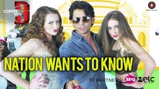 Nation Wants To Know HD Video Song Coffee With D Sunil Grover Shaan